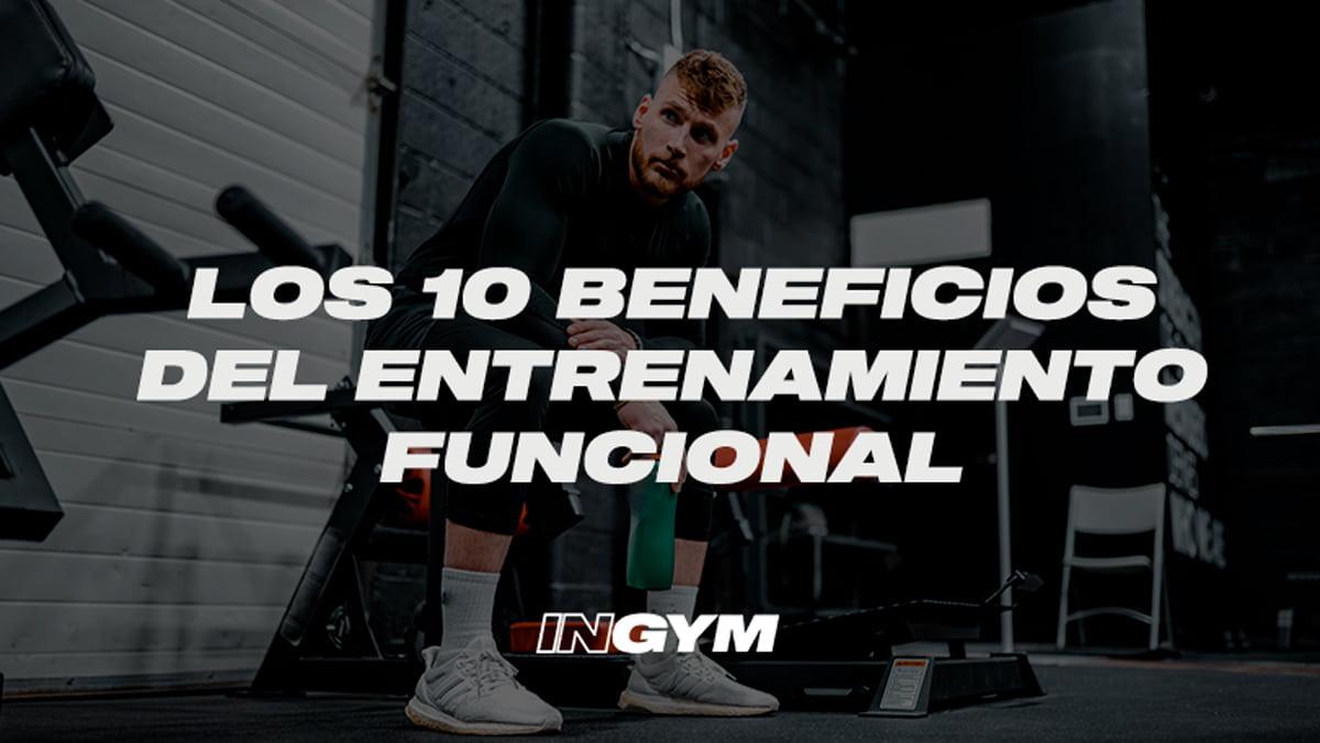 10 beneficios del entrenamiento funcional
